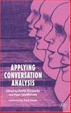Applying Conversation Analysis, , 1403942331
