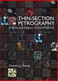 Thin-Section Petrography of Stone and Ceramic Cultural Materials, Chandra L. Reedy, 1904982336