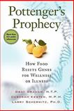Pottenger's Prophecy, Gray Graham and Deborah Kesten, 1935052330