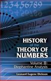 History of the Theory of Numbers - Diophantine Analysis, Dickson, Leonard Eugene, 0486442330