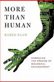 More Than Human, Ramez Naam, 0557582334