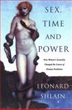Sex, Time and Power, Leonard Shlain, 0670032336