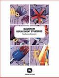 Machine Replacement Strategies with Supporting Software, Bowers, Wendell, 0866912339