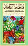 1,112 Down to Earth Garden Secrets, Reiman Publications Staff, 0898212332