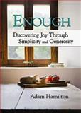 Enough, Adam Hamilton, 1426702337