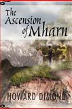 The Ascension of Mharn, Howard Dimond, 1469132338