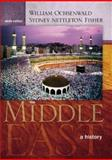The Middle East : A History, Fisher, Sydney Nettleton and Ochsenwald, William, 0072442336