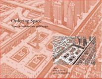 Ordering Space : Types in Architecture and Design, Karen A. Franck, 0442012330