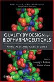 Quality by Design for Biopharmaceuticals : Principles and Case Studies, , 0470282339