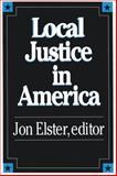 Local Justice in America 9780871542335