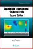 Transport Phenomena Fundamentals, Plawsky, Joel, 1420062336