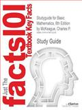 Studyguide for Basic Mathematics, 6th Edition by Charles P. Mckeague, Isbn 9780534998189, Cram101 Textbook Reviews and Charles P. McKeague, 147841233X