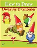 How to Draw Gnomes and Dwarves, Amit Offir, 1494702339