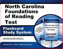 North Carolina Foundations of Reading Test Flashcard Study System : Practice Questions and Exam Review for the North Carolina Foundations of Reading Test, Reading Exam Secrets Test Prep Team, 1630942332
