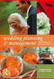 Wedding Planning and Management : Consultancy for Diverse Clients, Daniels, Maggie and Loveless, Carrie, 0750682337