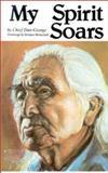 My Spirit Soars, Dan George, 0888392338