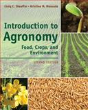 Introduction to Agronomy : Food, Crops, and Environment, Craig C. Sheaffer, Kristine  M Moncada, 1111312338