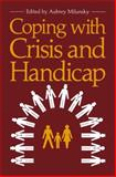Coping with Crisis and Handicap, , 1461332338