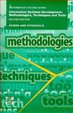 Information Systems Development : Methodologies, Techniques, and Tools, Avison, D. E. and Fitzgerald, G., 0077092333