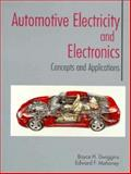 Automotive Electricity and Electronics : Concepts and Applications, Mahoney, E. F. and Dwiggins, Boyce H., 0133592332
