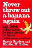 Never Throw Out a Banana Again, Darcie Sanders and Martha M. Bullen, 0517882337