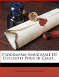 Programma Inaugurale de Efficiente Perjurii Causa..., Johann Bernhard Friese, 1274522331
