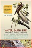 Water, Earth, Fire, Paul Keddy, 1436362334