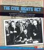 The Civil Rights Act of 1964, Heather E. Schwartz, 1491402334