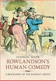 Rowlandson Project, Stephen Wade, 1848682336