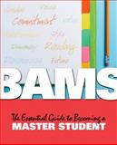BAMS : The Essential Guide to Becoming a Master Student, Ellis, Dave, 0547192339