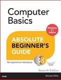 Computer Basics Absolute Beginner's Guide, Windows 8.1, Michael Miller, 0789752336