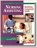 An Introduction to Nursing Assisting : Building Language Skills, Frey, Rita and Shearer-Cooper, Lisa Anne, 0827362331