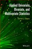 Applied Univariate, Bivariate and Multivariate Statistics, Denis, Daniel J., 1118632338