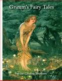 Grimm's Fairy Tales, Jacob Grimm and Wilhelm Grimm, 1494462338