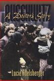 Auschwitz : A Doctor's Story, Adelsberger, Lucie, 1555532330