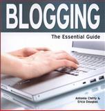 Blogging, Antonia Chitty and Erica Douglas, 1861442335
