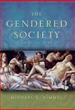 The Gendered Society, Kimmel, Michael S., 0195332334