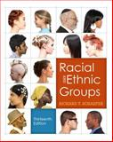 Racial and Ethnic Groups, Schaefer, Richard T., 020584233X