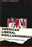American Liberal Disillusionment in the Wake of World War I, Rochester, Stuart I., 0271012331