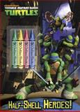 Half-Shell Heroes! (Teenage Mutant Ninja Turtles), Courtney Carbone, 0307982335