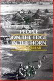 People on the Edge in the Horn, Kibreab, Gaim, 0852552335
