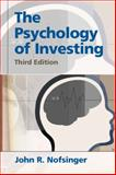 The Psychology of Investing, Nofsinger, John R., 0132302349