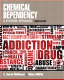 Chemical Dependency : A Systems Approach, McNeece, C. Aaron and DiNitto, Diana M., 0205042341