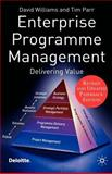 Enterprise Programme Management : Delivering Value, Williams, David and Parr, Tim, 023000234X