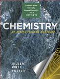 Chemistry : An Atoms-Focused Approach, Gilbert, Thomas R. and Kirss, Rein V., 0393912345