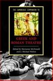 The Cambridge Companion to Greek and Roman Theatre, , 0521542340
