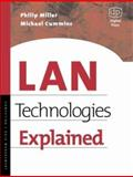 LAN Technologies Explained, Cummins, Michael and Miller, Philip, 1555582346
