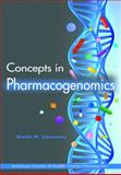 Concepts in Pharmacogenomics, Zdanowicz, Martin M. and American Society of Health-System Pharmacists Staff, 1585282340