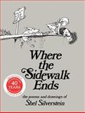 Where the Sidewalk Ends, Shel Silverstein, 0060572345