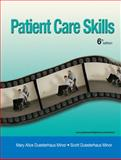 Patient Care Skills, Minor, Scott Duesterhaus and Minor, Mary Alice Duesterhaus, 0132082349